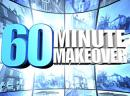 60 minute make over